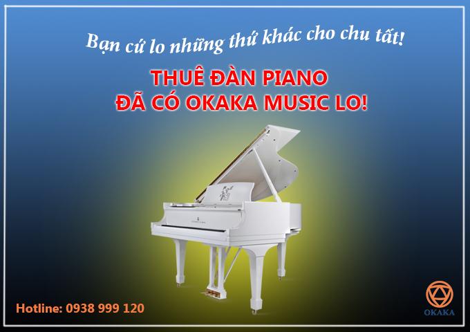5 ly do chinh dang de thue dan piano ban khong the bo qua
