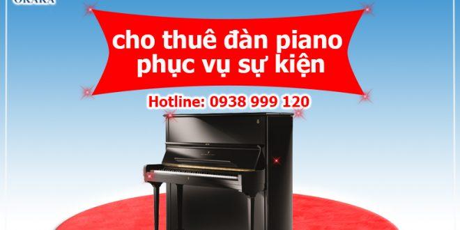 Thuê đàn piano có thể làm cho sự kiện thành công hơn!