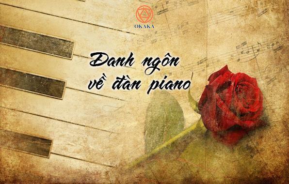 Thật khó để truyền tải âm hưởng và niềm vui của việc chơi đàn piano thành những từ ngữ, nhưng khó khăn này không đủ sức ngăn cản nhiều bộ óc tài óc tài năng thử làm điều đó. Để tận hưởng vẻ đẹp của nhạc cụ tuyệt vời này, chúng ta hãy cùng chiêm nghiệm những câu danh ngôn về đàn piano sẽ truyền cảm hứng học đàn sau đây nhé!