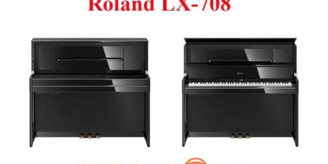 Đàn piano điện Roland LX-708 – đẳng cấp của người sành điệu!